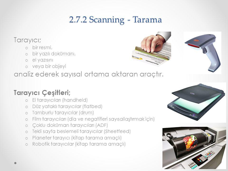 2.7.2 Scanning - Tarama Tarayıcı;