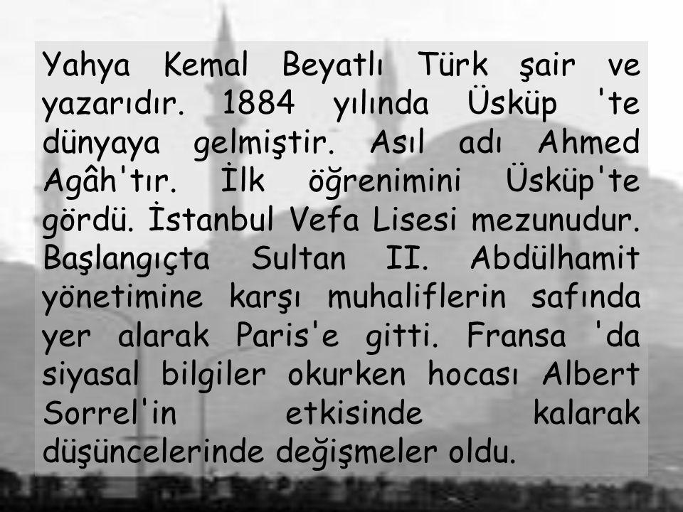 Yahya Kemal Beyatlı Türk şair ve yazarıdır