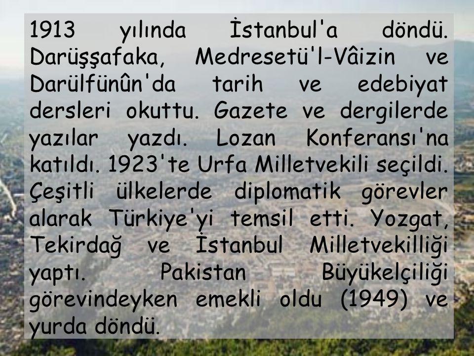 1913 yılında İstanbul a döndü