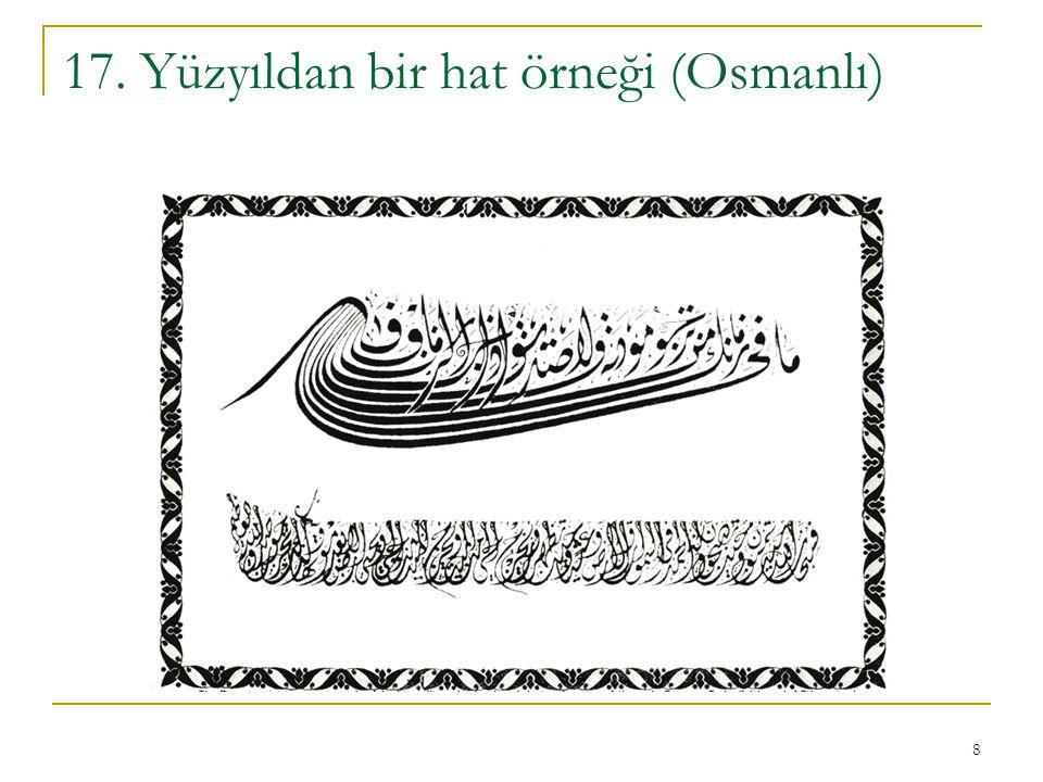 17. Yüzyıldan bir hat örneği (Osmanlı)
