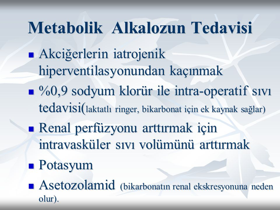Metabolik Alkalozun Tedavisi
