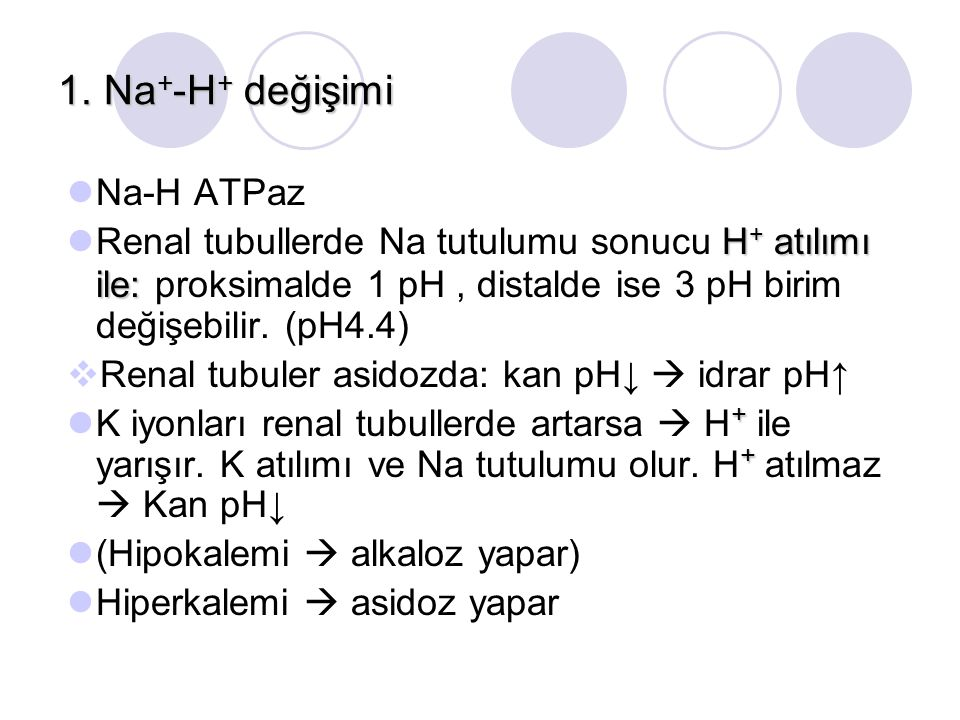1. Na+-H+ değişimi Na-H ATPaz
