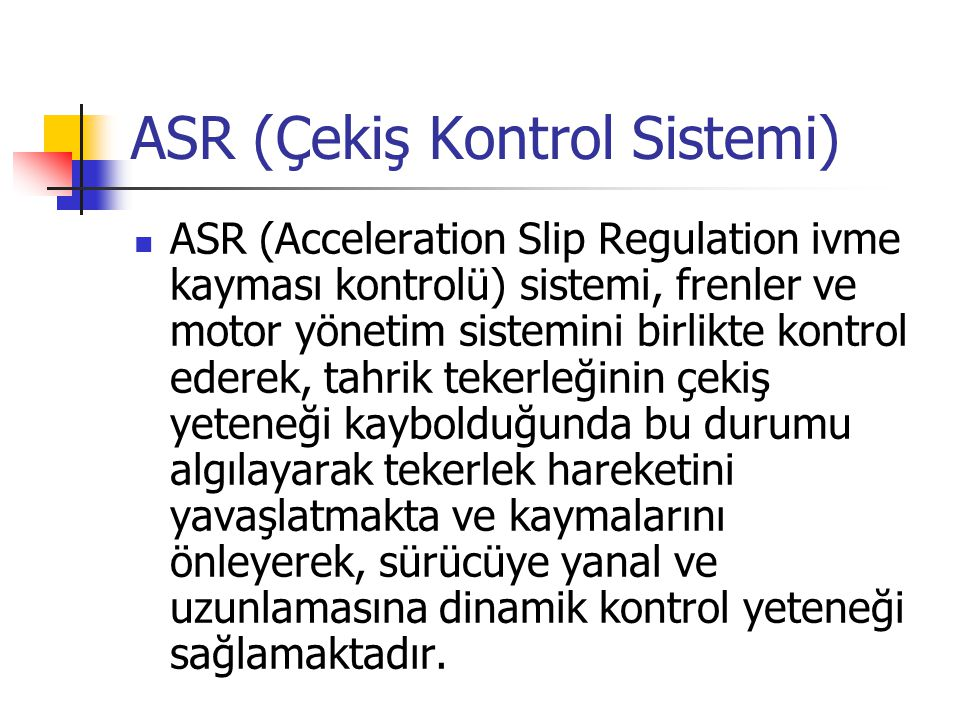 ASR (Çekiş Kontrol Sistemi)