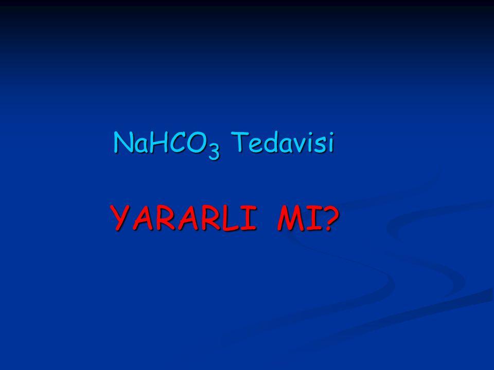 NaHCO3 Tedavisi YARARLI MI