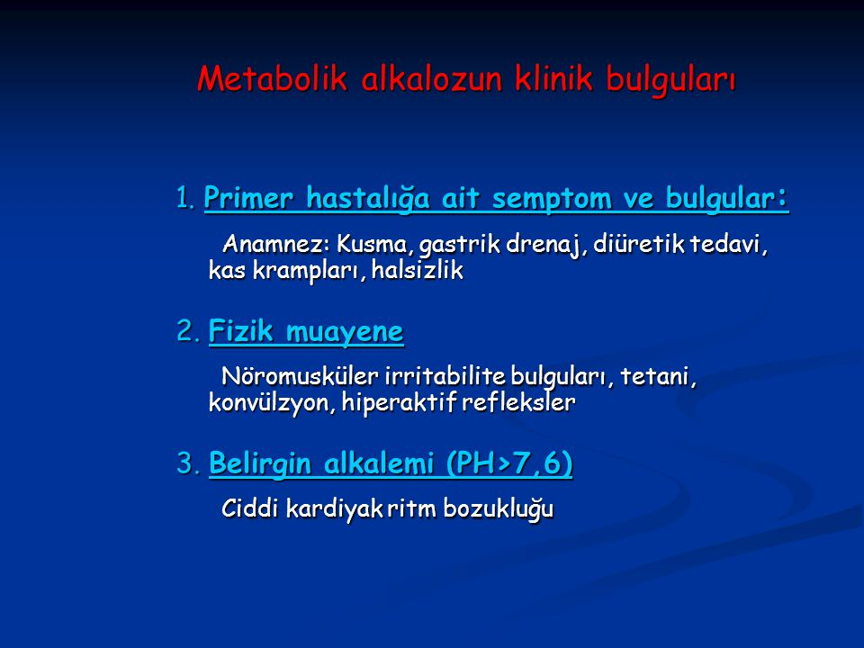 Metabolik alkalozun klinik bulguları