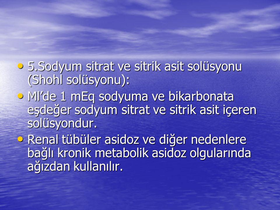 5.Sodyum sitrat ve sitrik asit solüsyonu (Shohl solüsyonu):