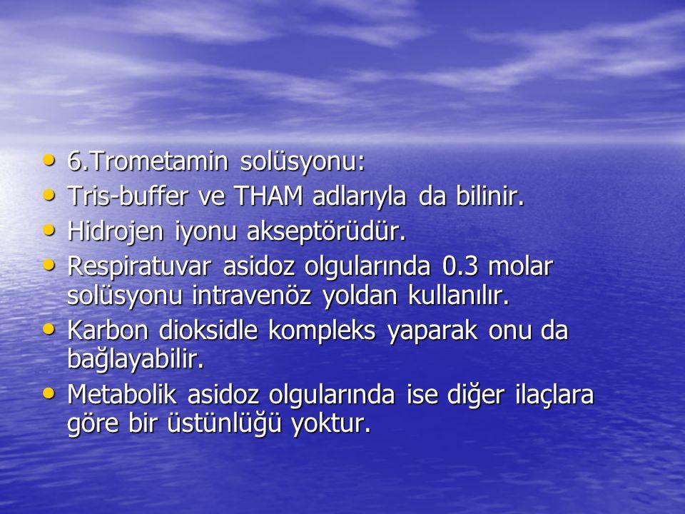 6.Trometamin solüsyonu: