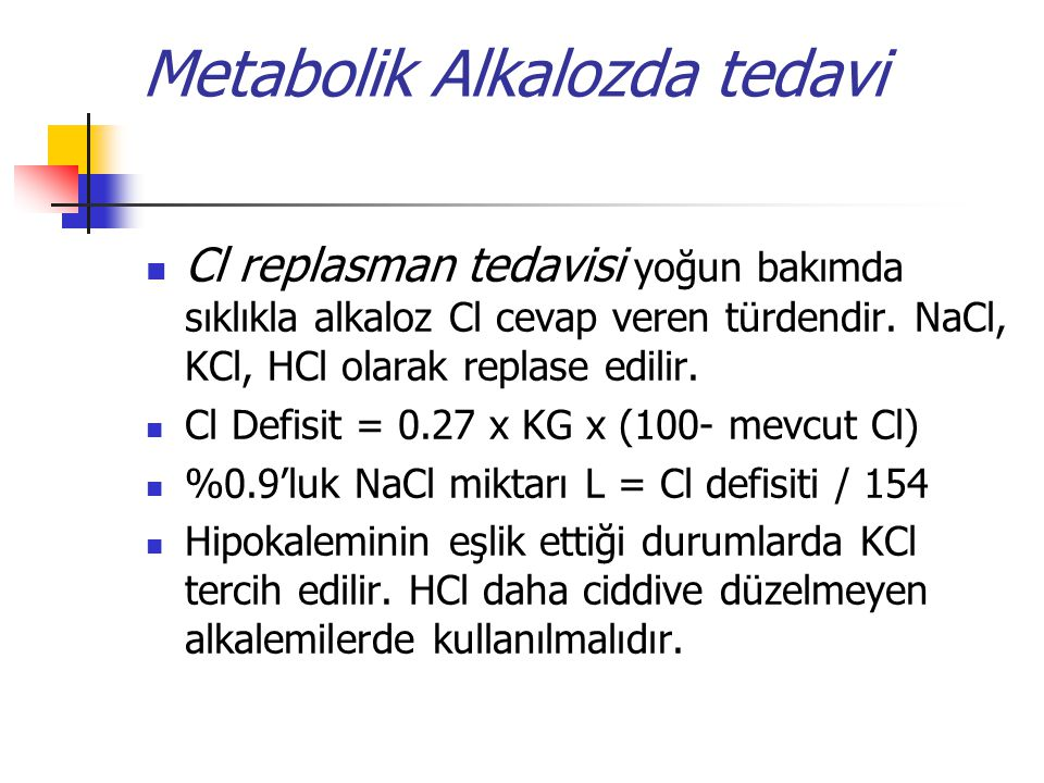 Metabolik Alkalozda tedavi