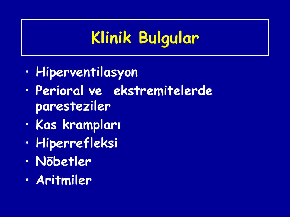 Klinik Bulgular Hiperventilasyon
