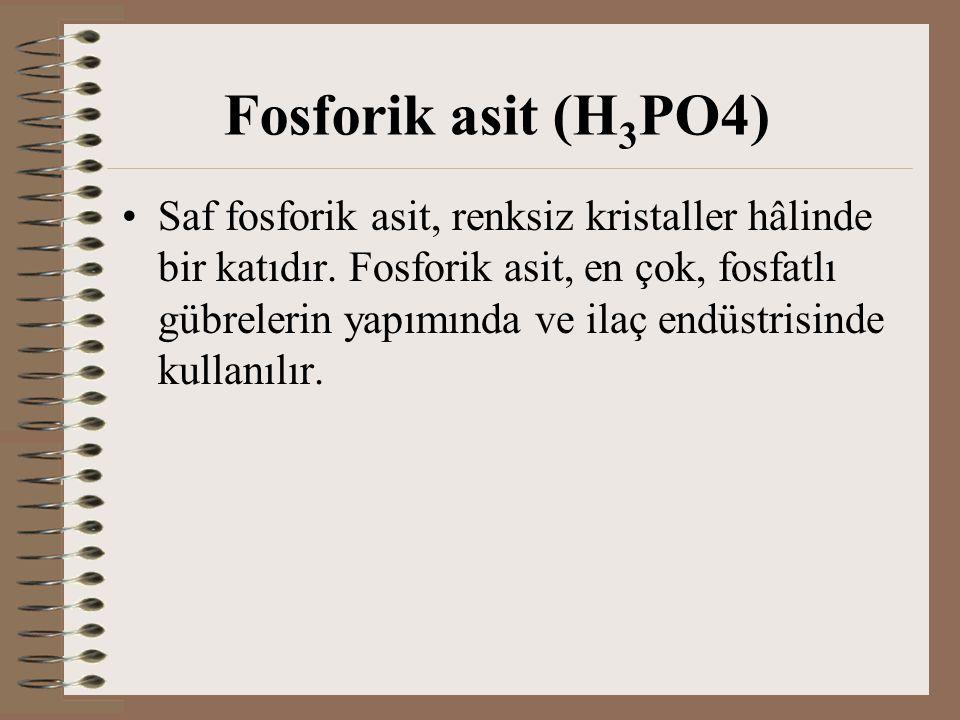 Fosforik asit (H3PO4)