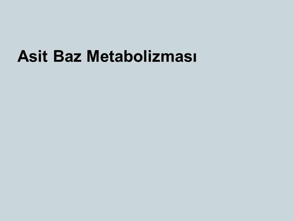 Asit Baz Metabolizması