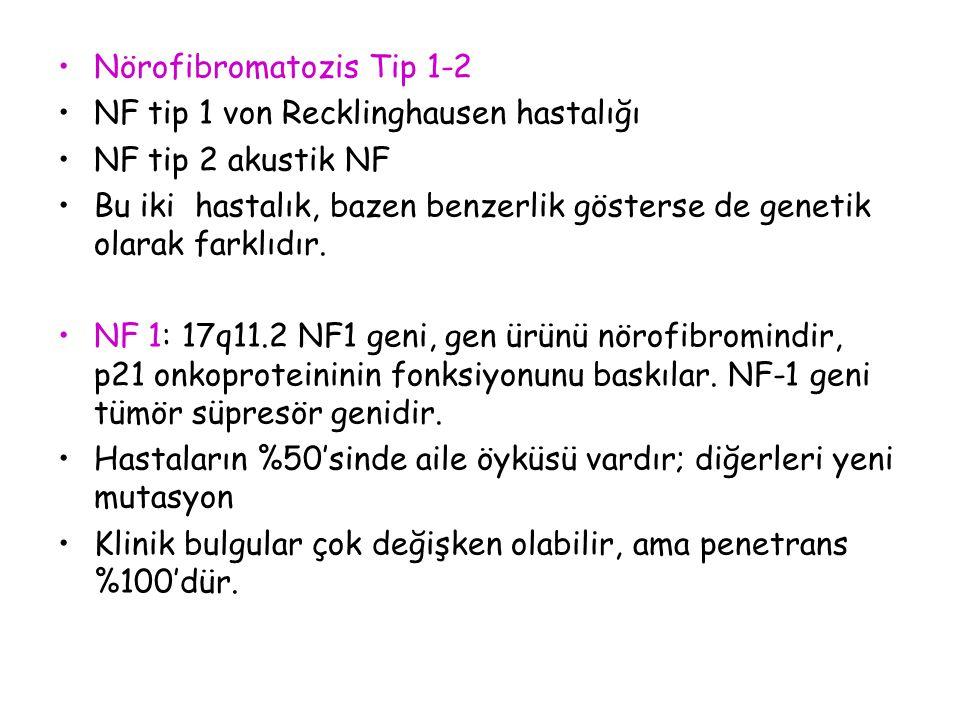 Nörofibromatozis Tip 1-2