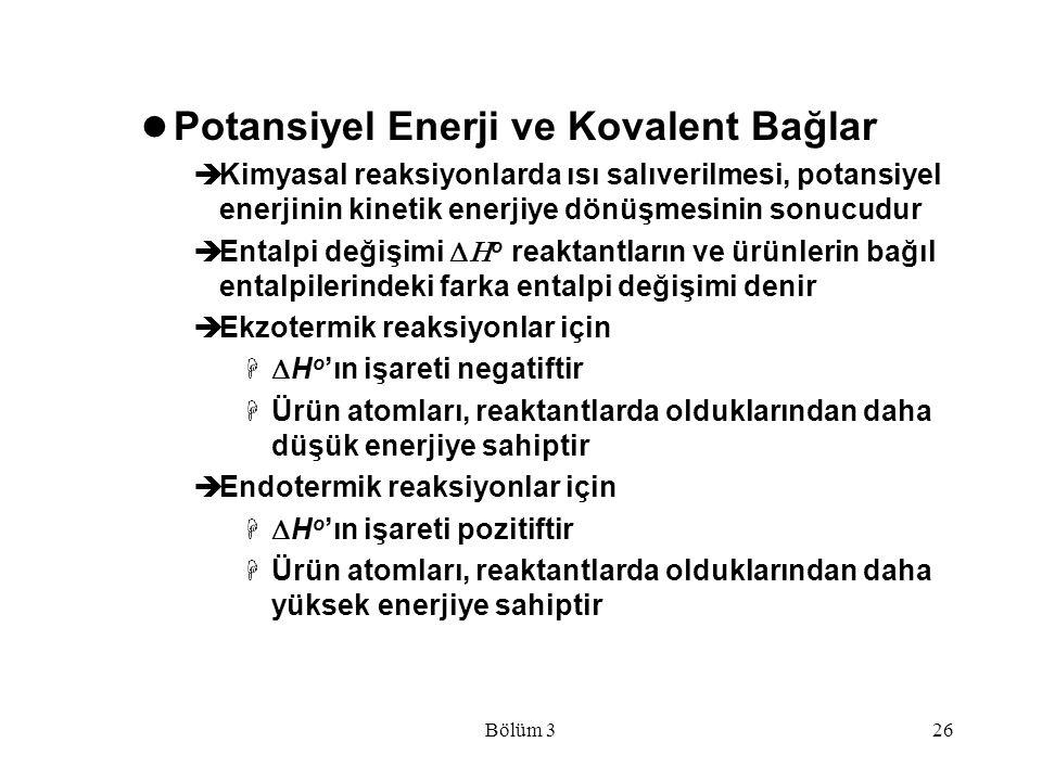 Potansiyel Enerji ve Kovalent Bağlar