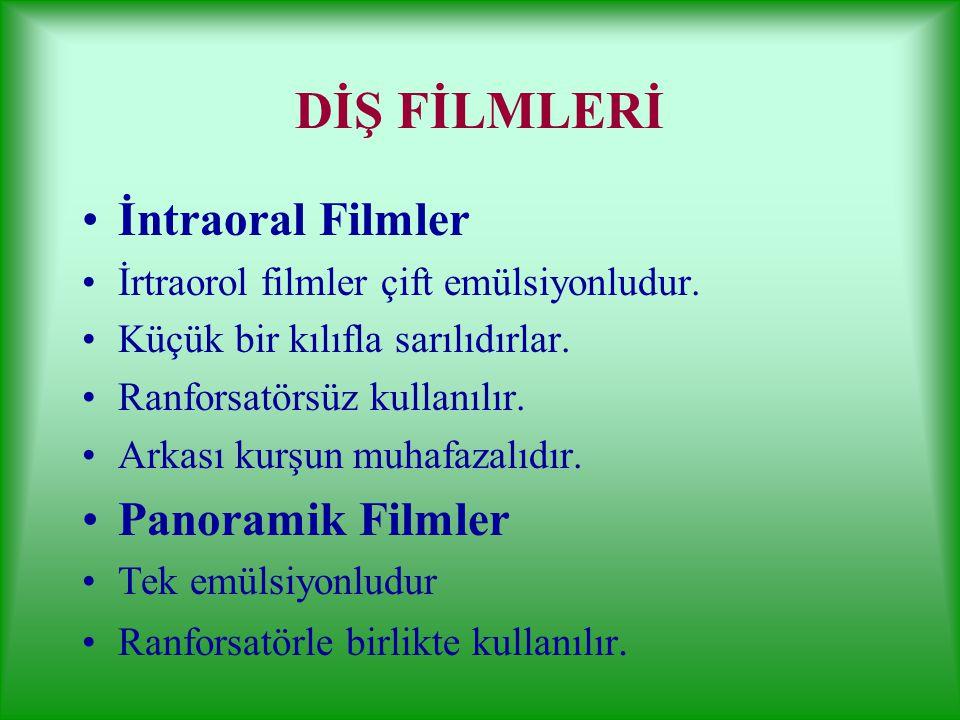 DİŞ FİLMLERİ İntraoral Filmler Panoramik Filmler