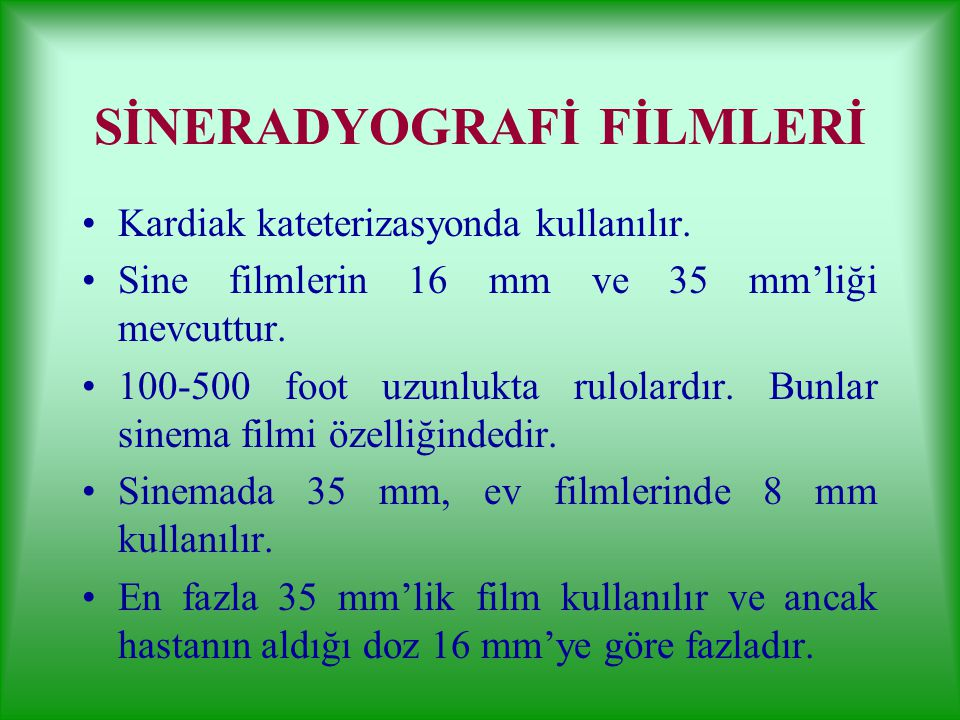SİNERADYOGRAFİ FİLMLERİ