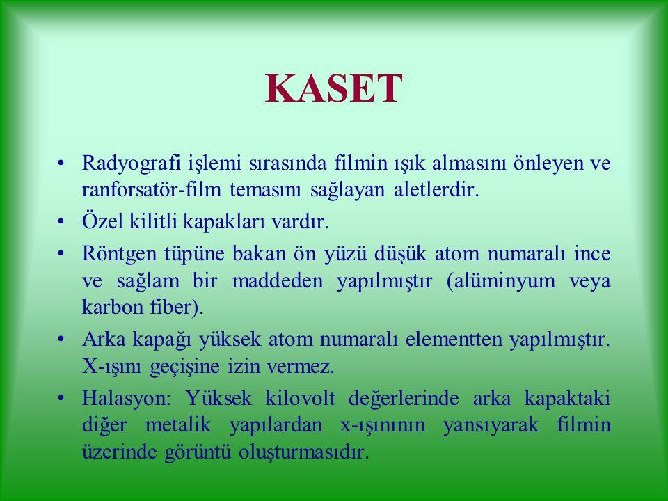 KASET Radyografi işlemi sırasında filmin ışık almasını önleyen ve ranforsatör-film temasını sağlayan aletlerdir.