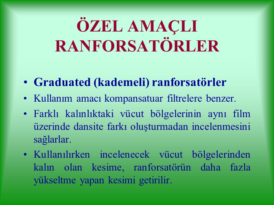 ÖZEL AMAÇLI RANFORSATÖRLER