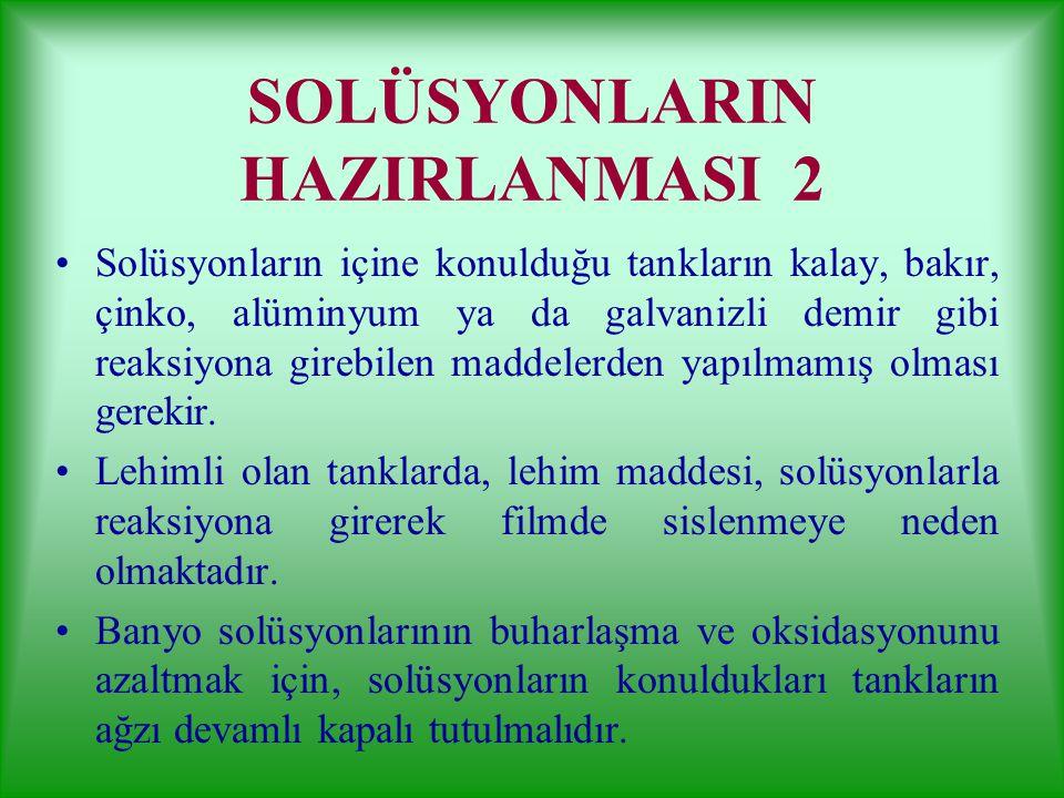 SOLÜSYONLARIN HAZIRLANMASI 2