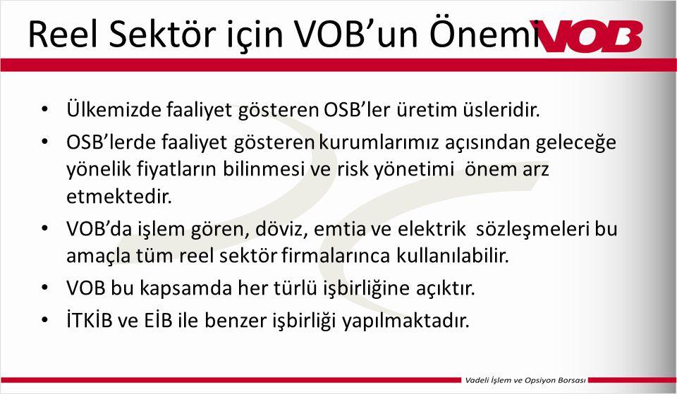 Reel Sektör için VOB'un Önemi