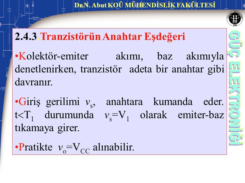 2.4.3.Tranzistörün Anahtar Eşdeğeri