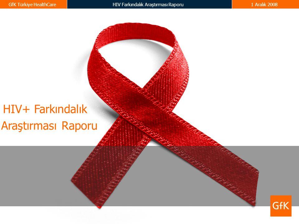 HIV+ Farkındalık Araştırması Raporu