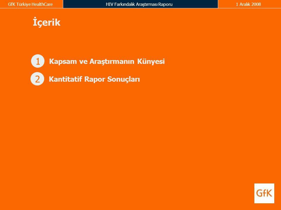 İçerik 1 Kapsam ve Araştırmanın Künyesi 2 Kantitatif Rapor Sonuçları