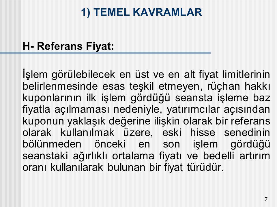 1) TEMEL KAVRAMLAR H- Referans Fiyat: