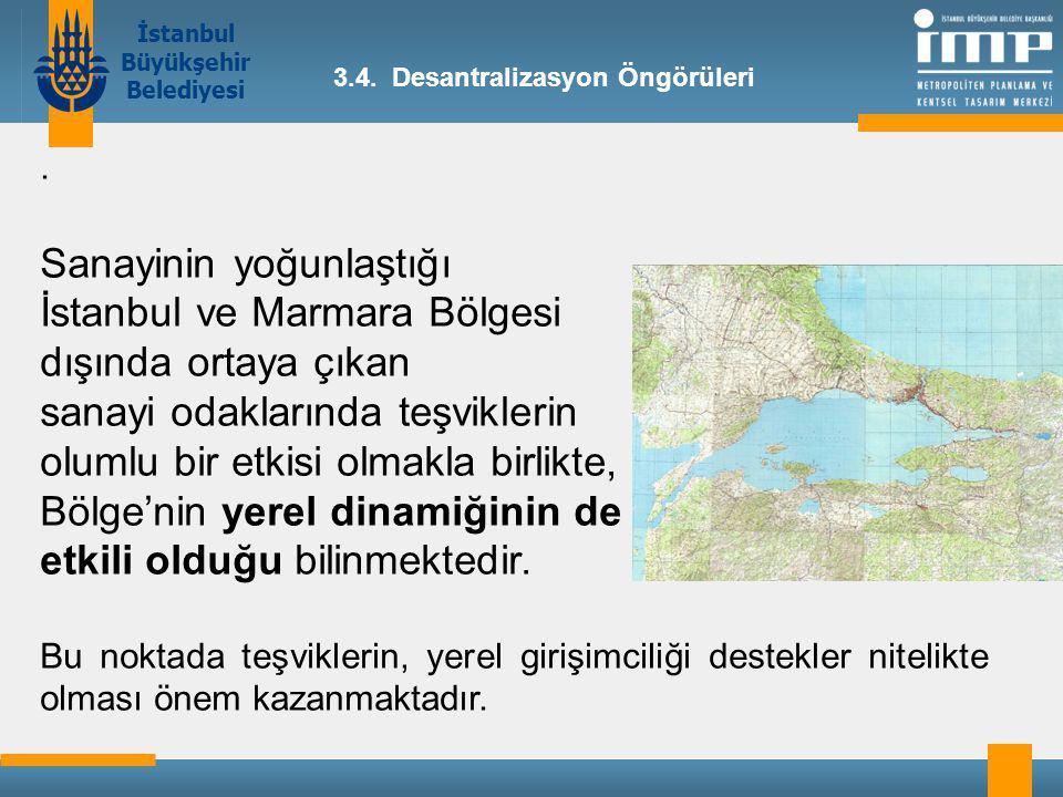 Sanayinin yoğunlaştığı İstanbul ve Marmara Bölgesi