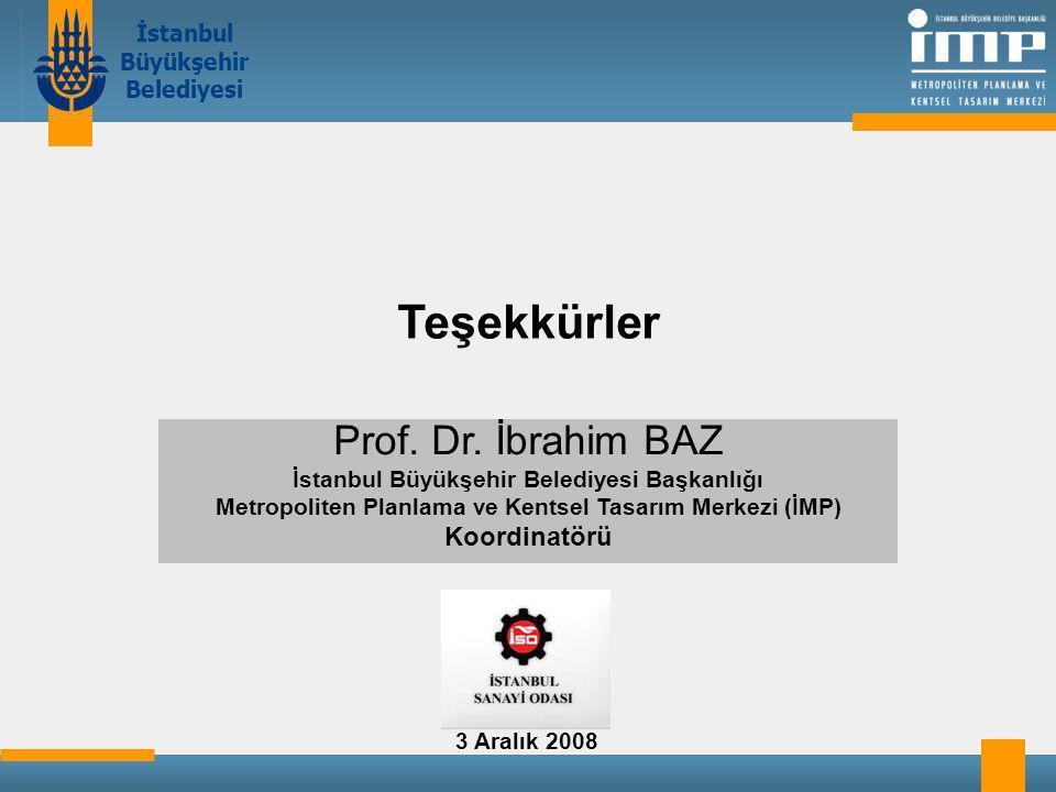 Teşekkürler Prof. Dr. İbrahim BAZ Koordinatörü