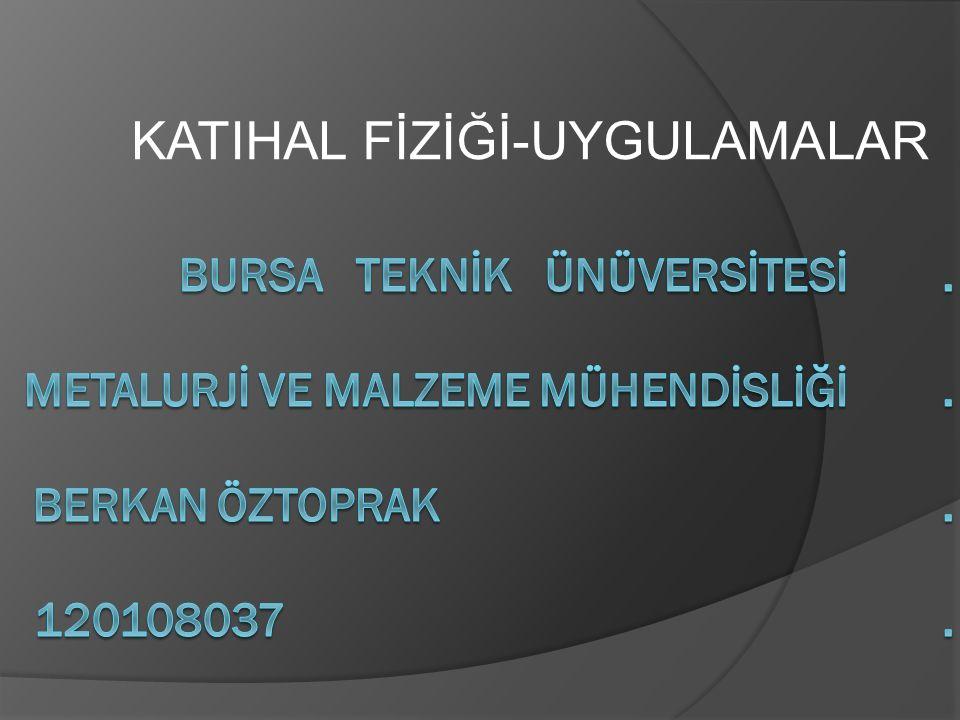 KATIHAL FİZİĞİ-UYGULAMALAR