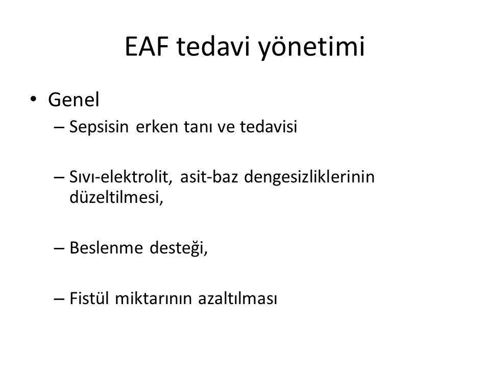 EAF tedavi yönetimi Genel Sepsisin erken tanı ve tedavisi
