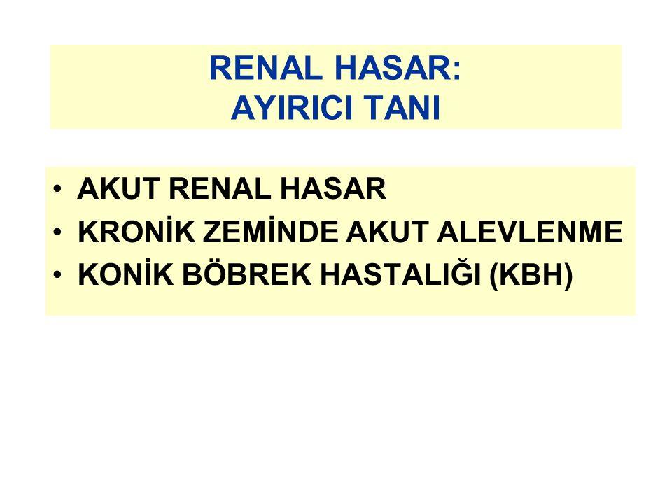 RENAL HASAR: AYIRICI TANI