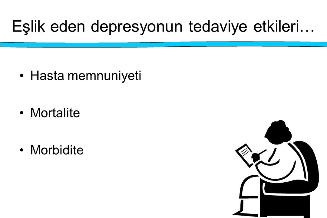 Eşlik eden depresyonun tedaviye etkileri…