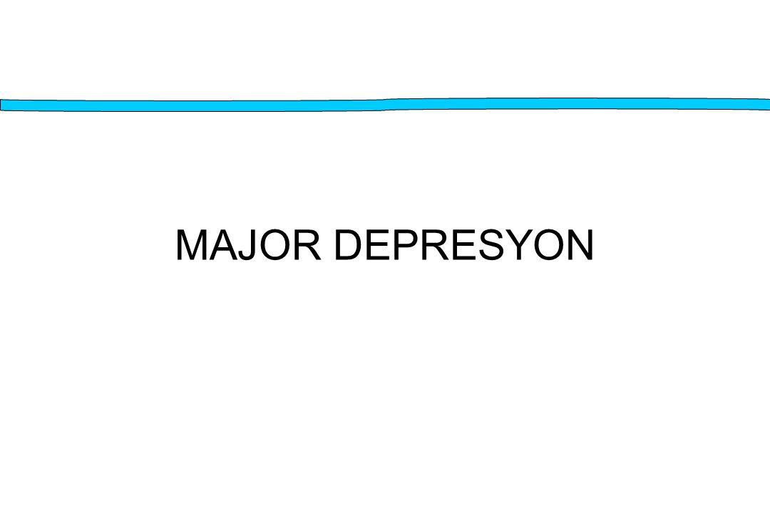 MAJOR DEPRESYON