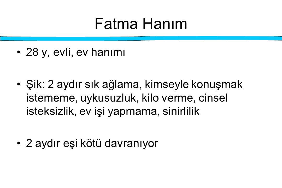 Fatma Hanım 28 y, evli, ev hanımı