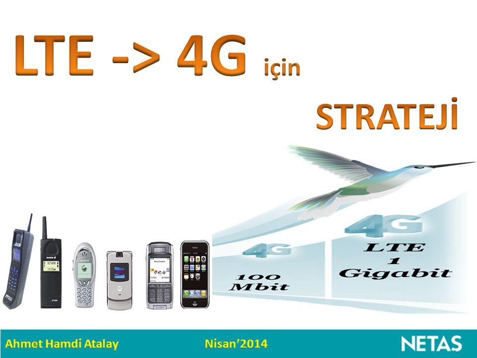 LTE -> 4G için STRATEJİ