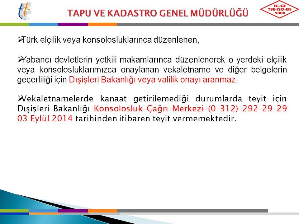 Türk elçilik veya konsolosluklarınca düzenlenen,