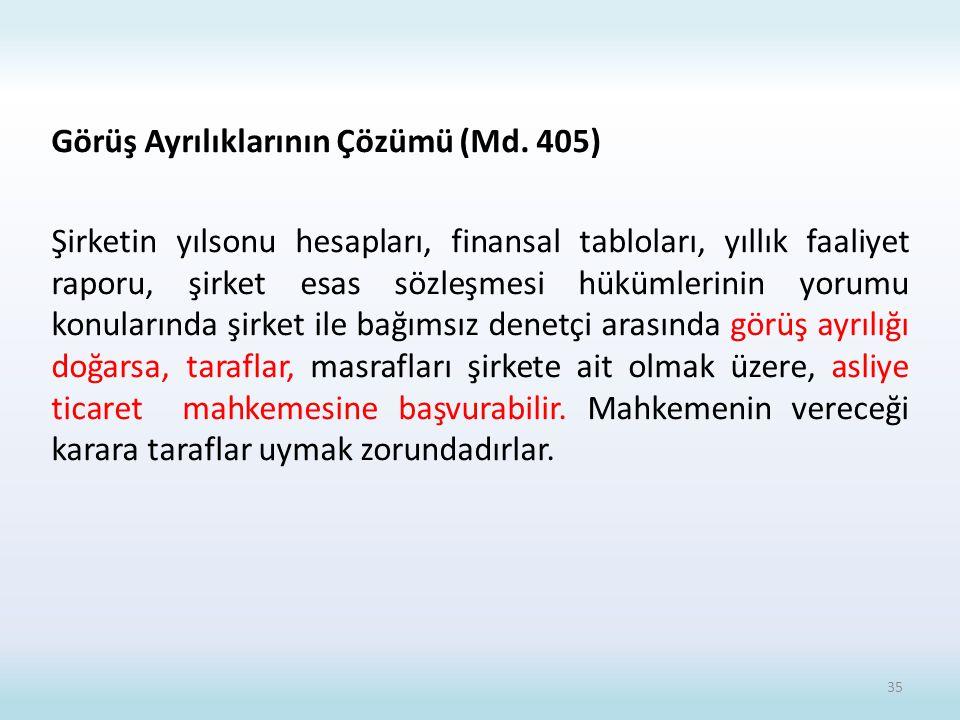 Görüş Ayrılıklarının Çözümü (Md. 405)