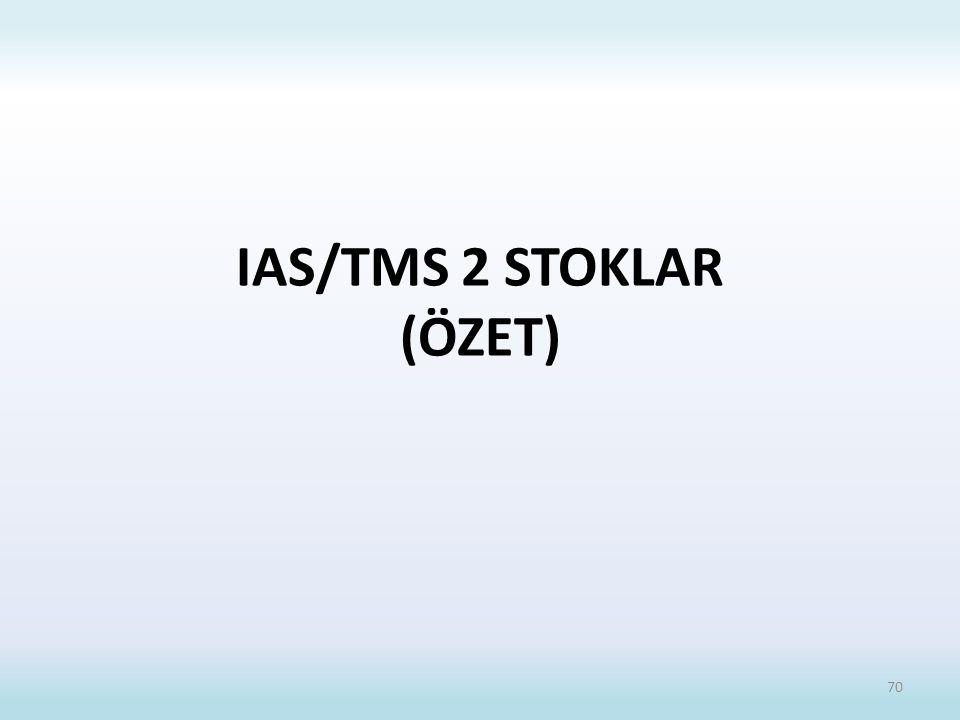 IAS/TMS 2 STOKLAR (ÖZET)