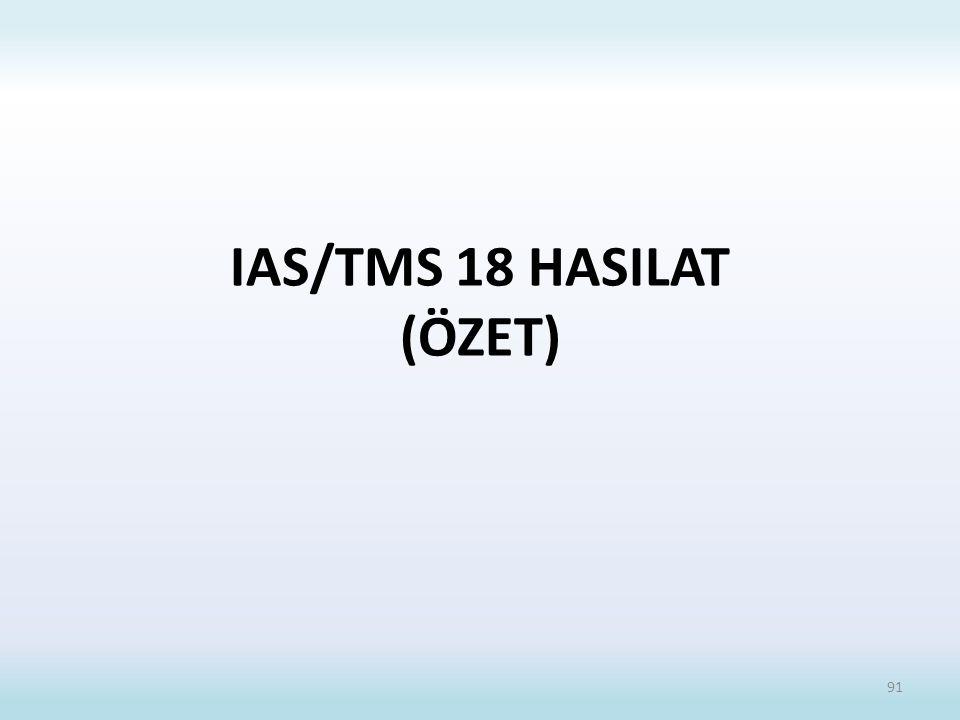 IAS/TMS 18 HASILAT (ÖZET)