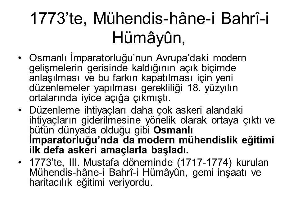 1773'te, Mühendis-hâne-i Bahrî-i Hümâyûn,