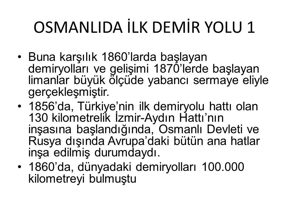 OSMANLIDA İLK DEMİR YOLU 1