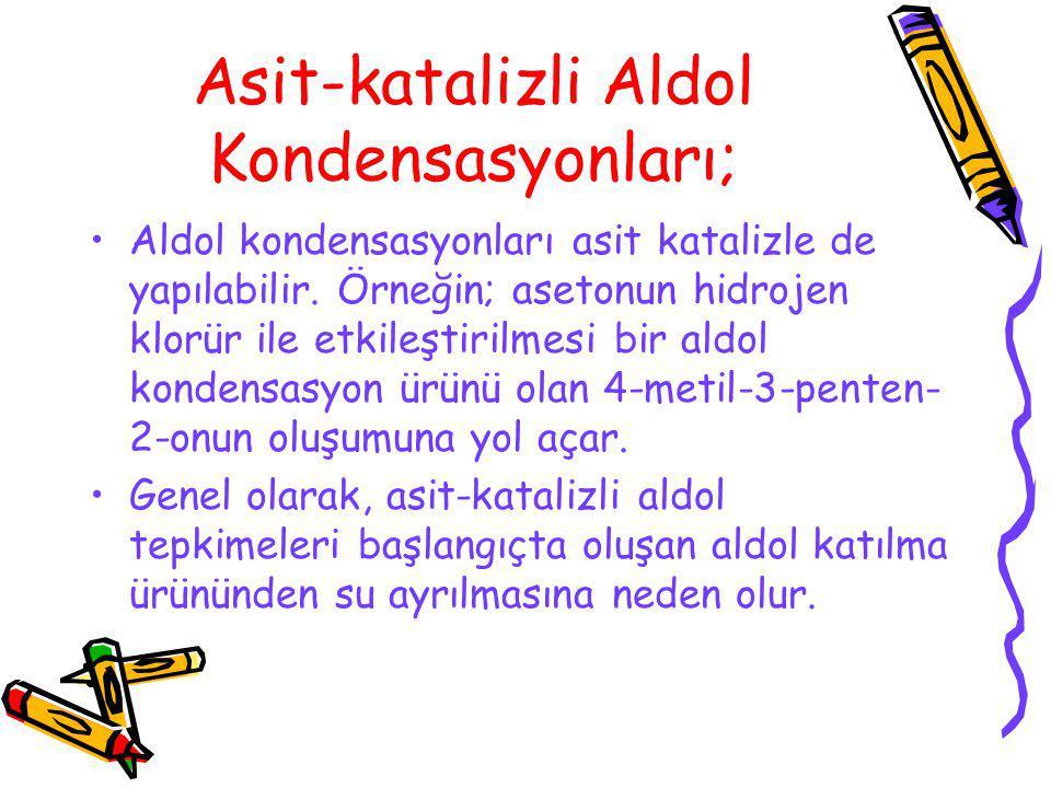 Asit-katalizli Aldol Kondensasyonları;