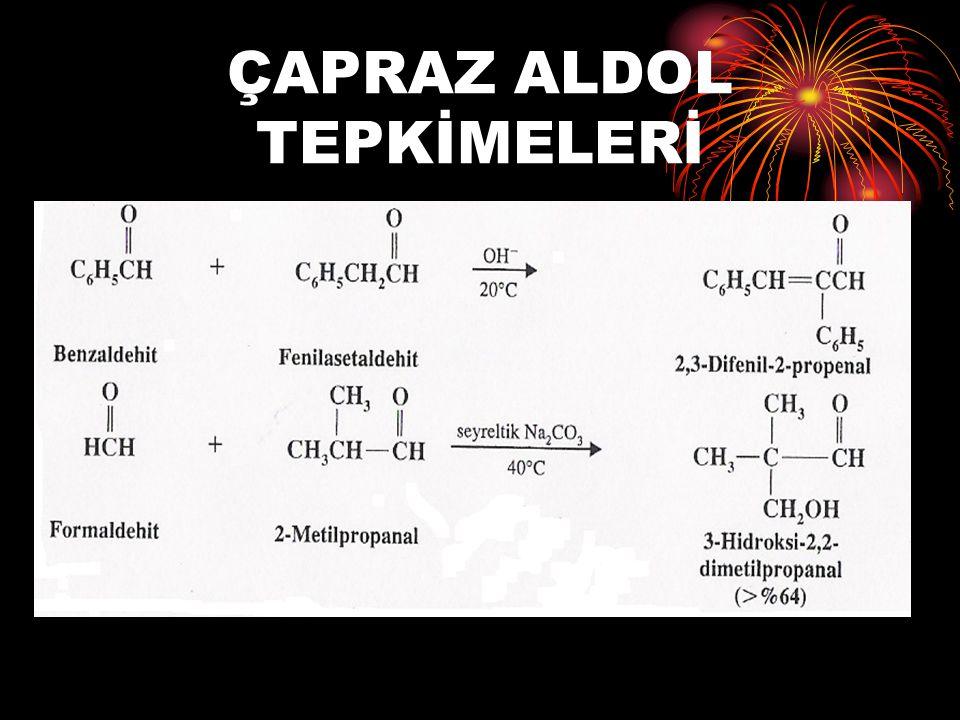 ÇAPRAZ ALDOL TEPKİMELERİ