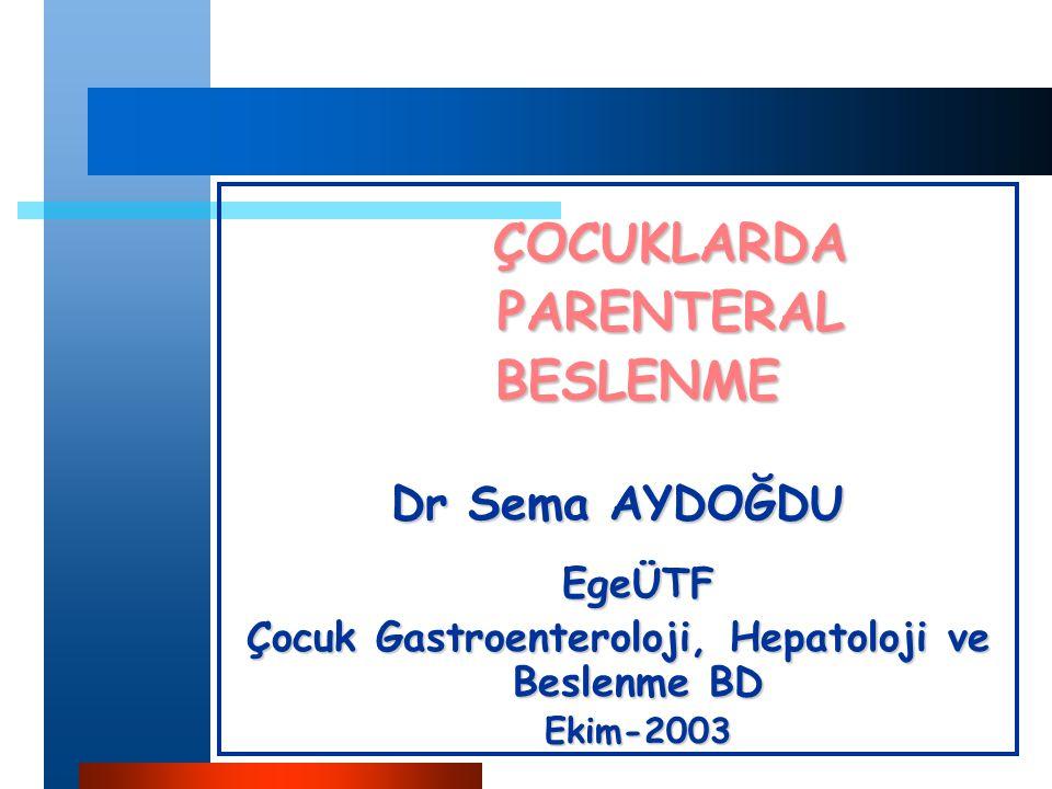 Çocuk Gastroenteroloji, Hepatoloji ve Beslenme BD