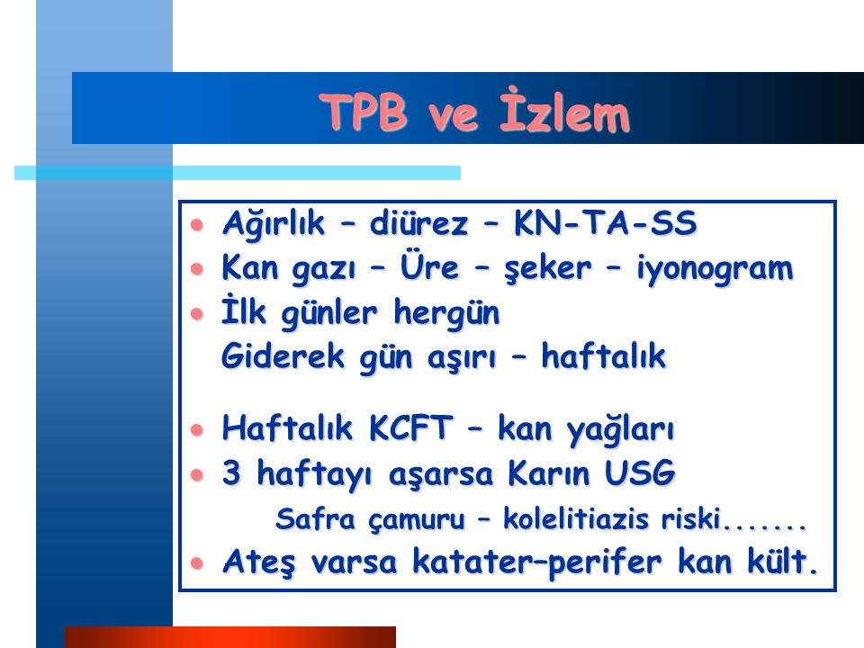 TPB ve İzlem Ağırlık – diürez – KN-TA-SS