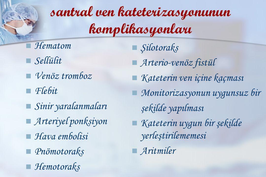 santral ven kateterizasyonunun komplikasyonları