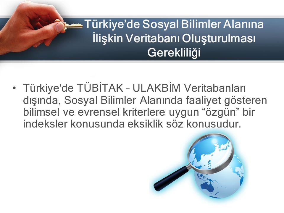 Türkiye'de Sosyal Bilimler Alanına İlişkin Veritabanı Oluşturulması Gerekliliği