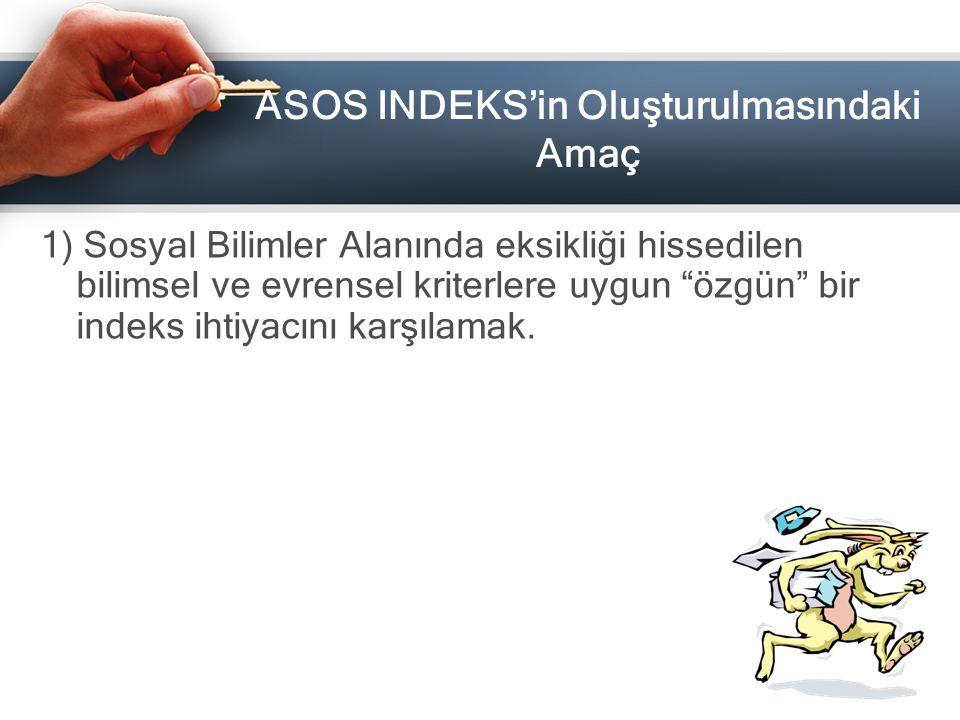 ASOS INDEKS'in Oluşturulmasındaki Amaç