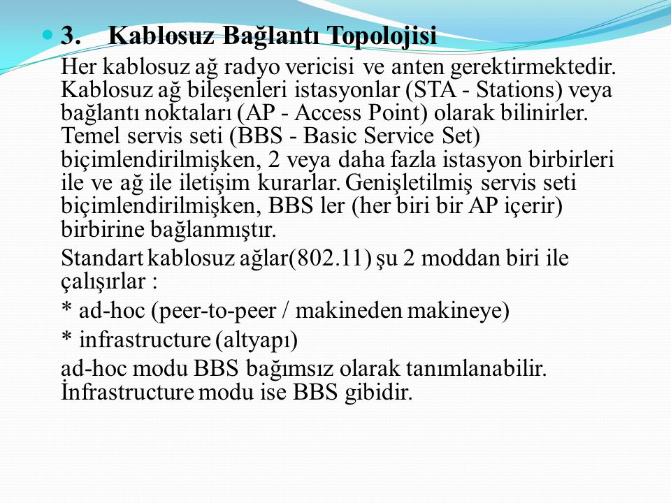 3. Kablosuz Bağlantı Topolojisi